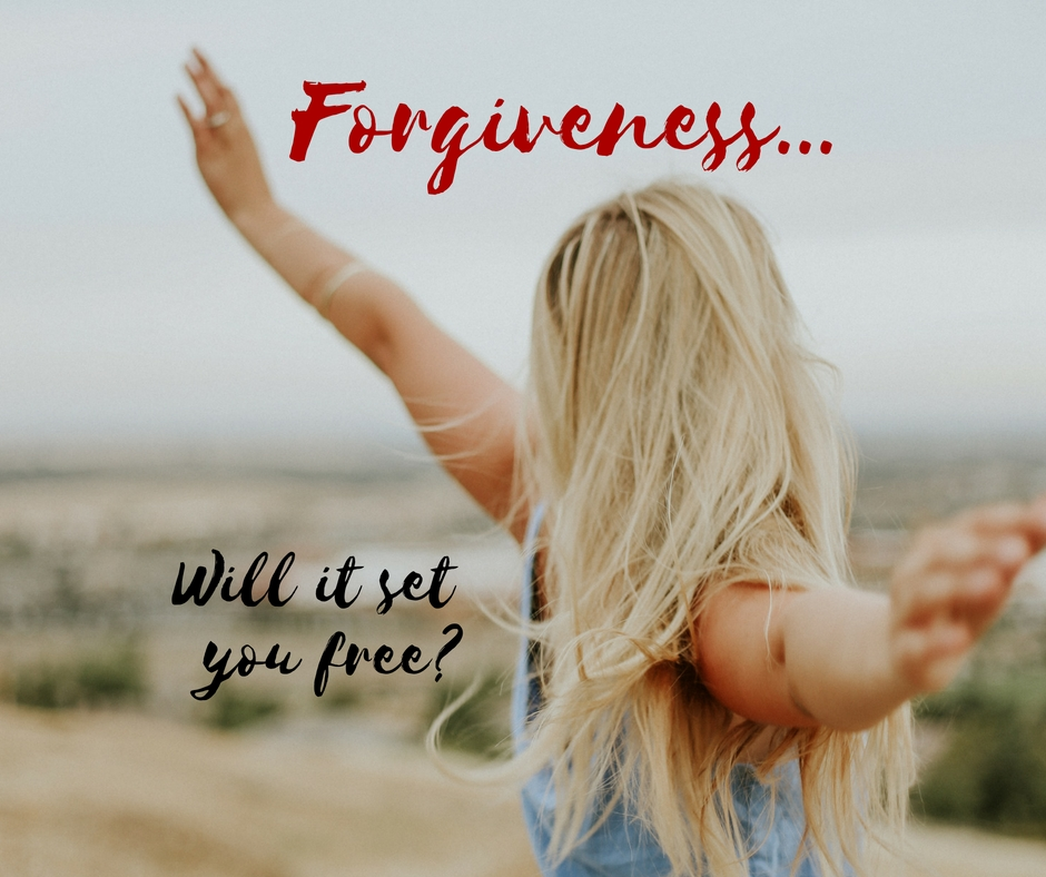 Forgiveness…will it set you free?