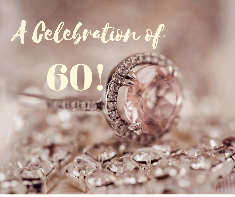 A Celebration of Sixty!